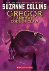 Gregor and the Code of Claw - Suzanne Collins