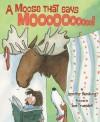 A Moose That Says Moo - Jennifer Hamburg, Sue Truesdell