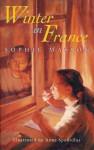 Winter in France - Sophie Masson, Anne Spudvilas