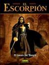 El Tesoro del Temple (El Escorpión # 6) - Stephen Desberg, Enrico Marini