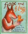 Fox and Fluff - Shutta Crum, John Bendall-Brunello