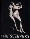Elizabeth Heyert: The Sleepers - Elizabeth Heyert, John Guare