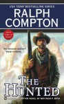 The Hunted - Ralph Compton, Matthew P. Mayo