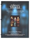 The Story of the World, Activity book two, The Middle Ages: From the fall of Rome to the rise of the Renaissance - Susan Wise Bauer