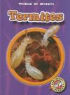 Termites - Martha E.H. Rustad