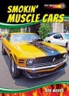 Smokin' Muscle Cars (Fast Wheels!) - Bob Woods