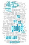 You Are Not a Gadget (Vintage) - Jaron Lanier