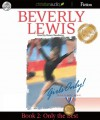 Only the Best: Girls Only! Volume 1, Book 2 (Audio) - Beverly Lewis, Renée Raudman