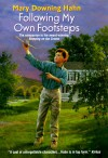 Following My Own Footsteps - Mary Downing Hahn
