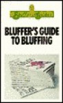 Bluffer's Guide to Bluffing - Mary Ellen Snodgrass, Peter Gammond