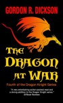 The Dragon at War (The Dragon Knight Series) - Gordon R. Dickson