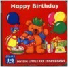 Happy Birthday: My Big Little Fat Book - Gill Guile