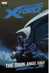 Uncanny X-Force: The Dark Angel Saga, Book 1 - Rick Remender, Jerome Opeña, Billy Tan, Mark Brooks, Dean White