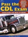 Pass The Cdl Exam: Everything You Need To Know - Van O'Neal, Alice Adams