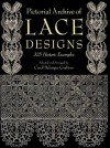 Pictorial Archive of Lace Designs: 325 Historic Examples - Carol Belanger Grafton