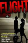 Flight - Laura Caldwell, Libby Fischer Hellmann, Michael Allen Dymmoch