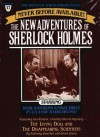 The Living Doll and The Disappearing Scientists: The New Adventures of Sherlock Holmes, Episode #17 - Anthony Boucher, Denis Green, Basil Rathbone, Nigel Bruce