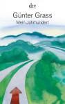 Mein Jahrhundert - Günter Grass