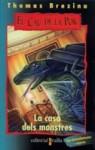 La casa dels monstres (El Cau de la por, #12) - Thomas Brezina, Wolfram Nowatzyk, Montserrat Franquesa, Joaquim Gestí