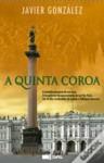 A Quinta Coroa - Javier González