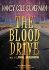 The Blood Drive - Nancy Cole Silverman