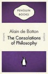 The Consolations of Philosophy (Penguin Celebrations) - Alain de Botton