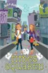 Times Squared - Julia DeVillers, Jennifer Roy