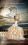 The Wedding Blitz - Leah Spiegel, Megan Summers