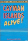 Cayman Islands Alive! - Paris Permenter, John Bigley
