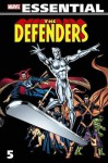 Essential Defenders, Vol. 5 - J.M. DeMatteis, Mike W. Barr, Mike Zeck, Jerry Bingham, Steve Ditko, Herb Trimpe, Don Perlin