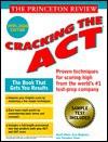 Princeton Review: Cracking the ACT, 1999-2000 Edition (Annual) - John Katzman