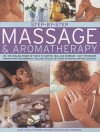 Step-By-Step Massage & Aromatherapy: Use the Healing Power of Touch to Sooth, Heal and Energize: Easy Techniques Shown in 400 Photographs - Mark Evans