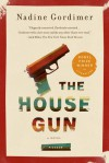 The House Gun: A Novel - Nadine Gordimer