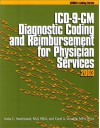ICD-9-CM Diagnostic Coding and Reimbursement for Physician Services, 2003 - Anita Hazelwood, Anita C. Hazelwood