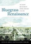 Bluegrass Renaissance: The History and Culture of Central Kentucky, 1792-1852 - Daniel Rowland, James C. Klotter