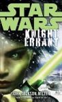 Knight Errant (Star Wars) - John Jackson Miller