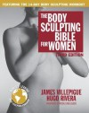 The Body Sculpting Bible for Women, Third Edition: The Way to Physical Perfection - James Villepigue, Hugo Rivera