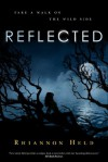 Reflected (Silver Series) - Rhiannon Held