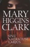 Sinu naeratuse varjus - Mary Higgins Clark, Ketlin Tamm