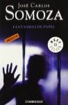 Fantasmas de papel - José Carlos Somoza