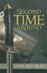 Second Time Around - Linda Kay Silva