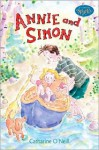 Annie and Simon (Candlewick Sparks) - Catharine O'Neill
