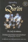 Approaching the Qur'an: The Early Revelations - Michael A. Sells
