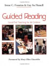 Guided Reading: Good First Teaching for All Children - Irene C. Fountas
