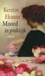 Moord in praktijk - Kerstin Ekman, Janny Middelbeek-Oortgiesen