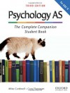 Psychology as for Aqa a: The Complete Companion Student Book. Mike Cardwell, Cara Flanagan - Mike Cardwell