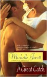 A Great Catch - Michelle Jerott, Michele Albert