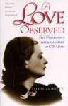 A Love Observed (North Wind Books) - Lyle W. Dorsett