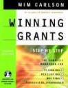 Winning Grants: Step by Step (Book with CD-ROM) [With CDROM] - Mim Carlson, The Alliance for Nonprofit Management