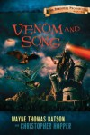 Venom and Song: The Berinfell Prophecies Series - Book Two - Wayne Thomas Batson